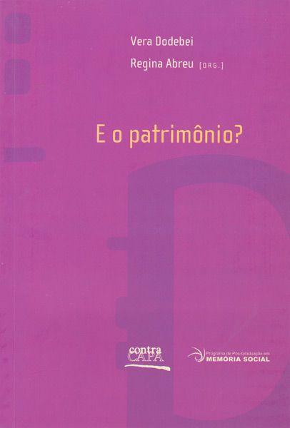 """<span class=""""bn"""">E o patrimônio?</span><span class=""""as"""">Vera Dodebei <br>Regina Abreu</span>"""