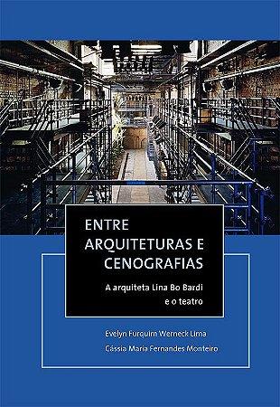 """<span class=""""bn"""">Entre arquiteturas e cenografias: a arquiteta Lina Bo Bardi e o teatro</span><span class=""""as"""">Evelyn Furquim Werneck Lima <br>Cássia Maria Fernandes Monteiro</span>"""