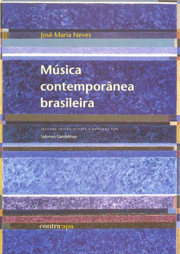 """<span class=""""bn"""">Música contemporânea brasileira</span><span class=""""as"""">José Maria Neves</span>"""