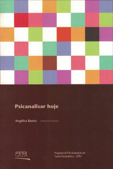"<span class=""bn"">Psicanalisar hoje</span><span class=""as"">Angélica Bastos [org.]</span>"