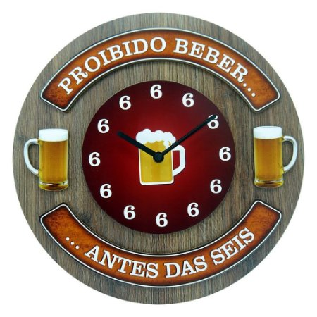 Placa decorativa Relógio Proibido Beber