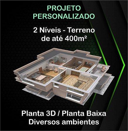 Planta 2 níveis - Terreno até 400m²