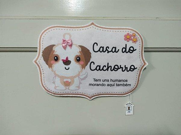 Plaquinha Casa do Cachorro 2