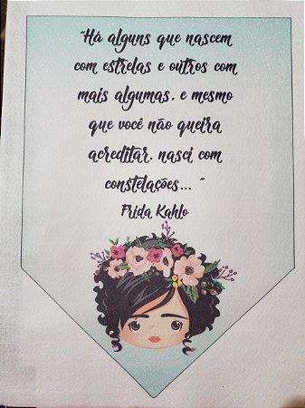 Flamula Frida Ha alguns que nascem com estrelas...