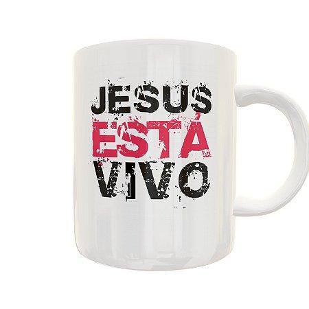Caneca Jesus Está Vivo