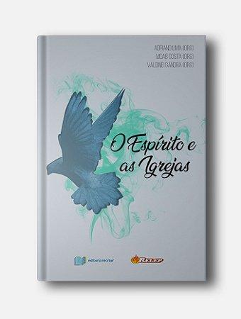 O Espírito e as Igrejas - RELEP (vários autores)