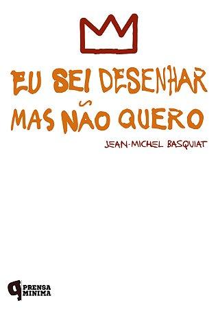 Camiseta Basquiat - Eu Sei Desenhar