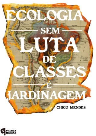 Camiseta Ecologia & Luta de Classes