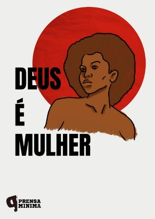 Camiseta Deus é Mulher!