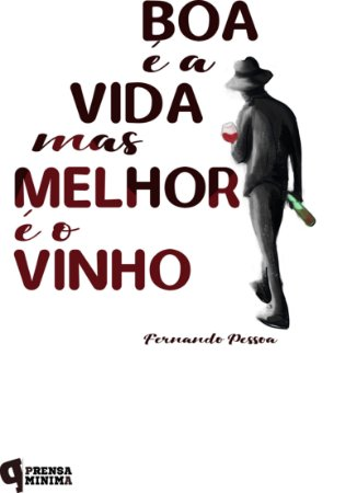 Almofadinha Vida e Vinho, Fernando Pessoa
