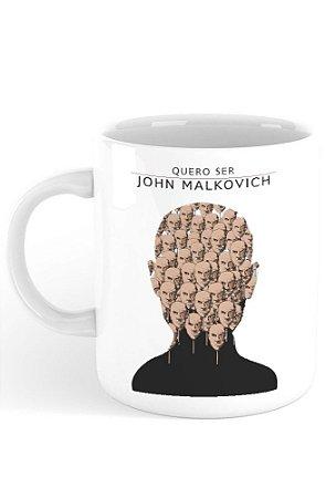 Caneca Quero Ser John Malkovich