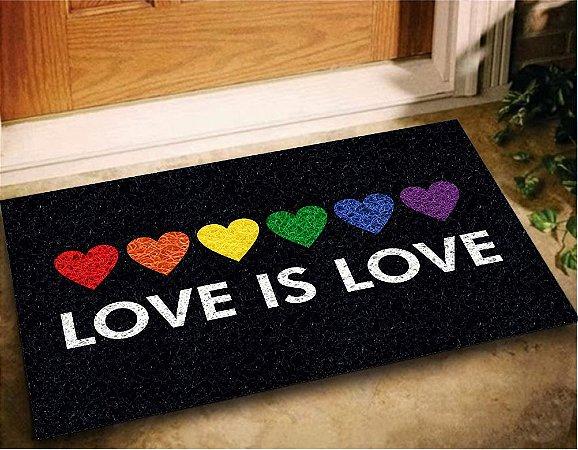 Tapete Capacho Love Is Love 60x40 LGBTQIA+ Casa Entrada Lar