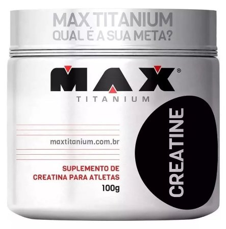 Creatina Pote Com 100g - MAX TITANIUM SUPLEMENTOS