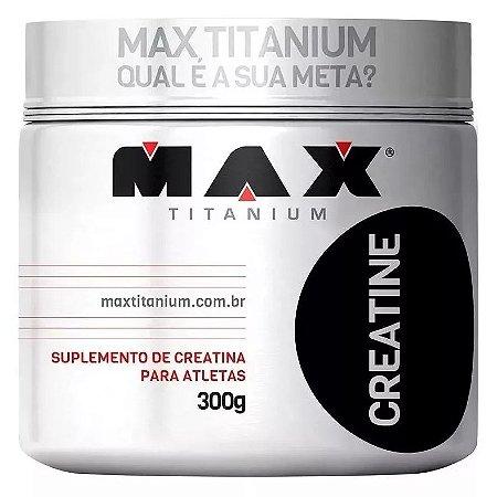 Creatina Pote Com 300g - MAX TITANIUM SUPLEMENTOS