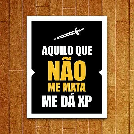 Placa Decorativa Me Dá XP