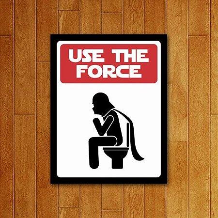 Placa Decorativa Use The Force