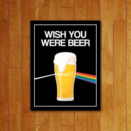 Placa Decorativa Wish You Were Beer