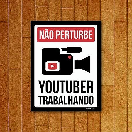 Placa Decorativa Youtuber Trabalhando
