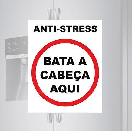 Imã de geladeira - Anti Stress, bata a cabeça aqui