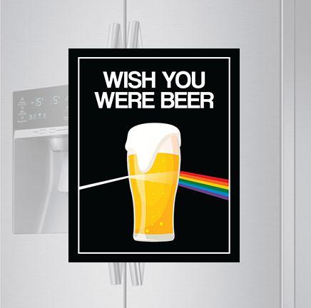 Imã de geladeira - Wish you were beer