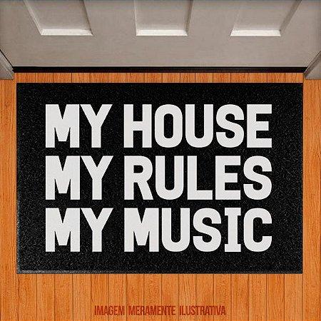 Capacho My House, My Rules, My Music