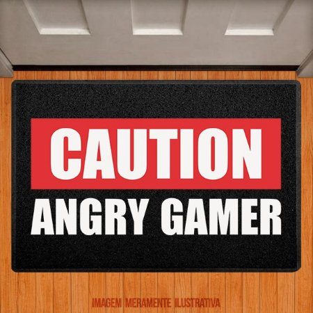 Capacho Caution Angry Gamer