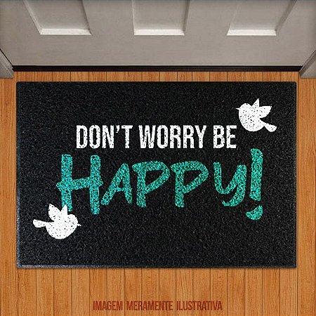 Capacho Don't worry be happy