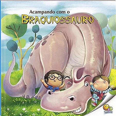 Livro Acampando com o Braquiossauro - O Mundo dos Dinossauros
