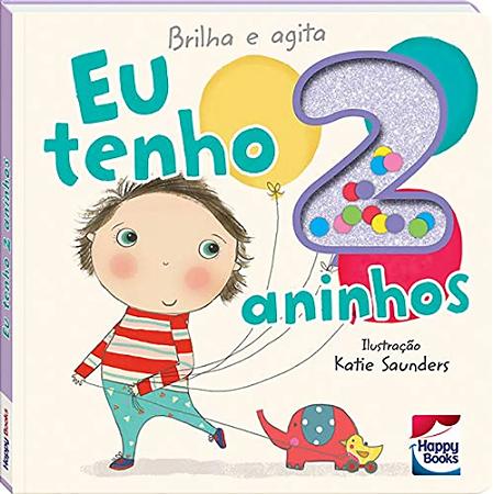 Livro Eu Tenho 2 Aninhos - Coleção Brilha e Agita