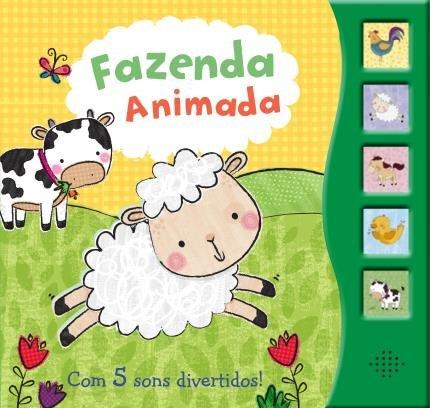 Livro Fazenda Animada - Com 5 Sons Divertidos!