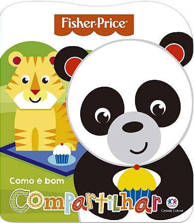 Livro Fisher-Price Como é Bom Compartilhar