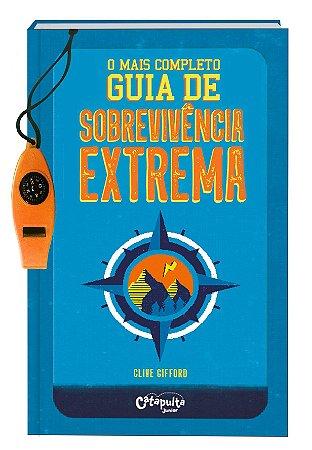 Livro O Mais Completo Guia de Sobrevivência Extrema