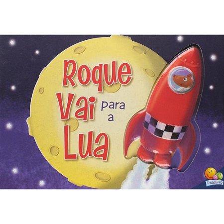 Livro Roque vai para a Lua - Aventuras Fantásticas!