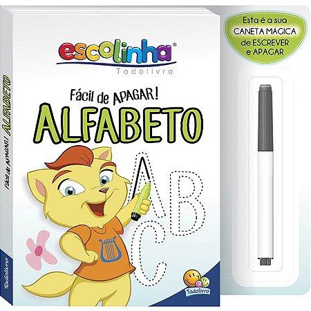 Livro Escolinha Fácil de Apagar: Alfabeto com Caneta Mágica