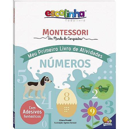 Coleção Escolinha: Montessori Meu Primeiro Livro de Atividades... Números