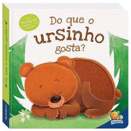 Livro Amiguinhos Adoráveis: Do que o Ursinho gosta?