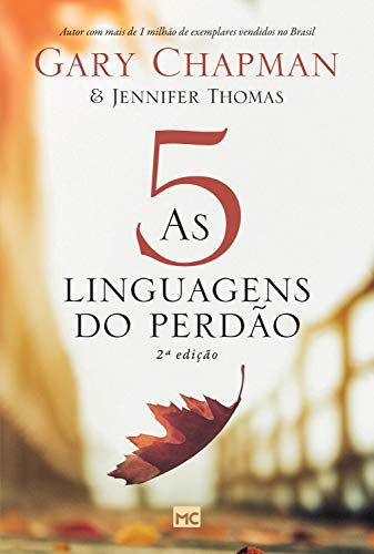 AS 5 LINGUAGENS DO PERDÃO - 2º EDIÇÃO