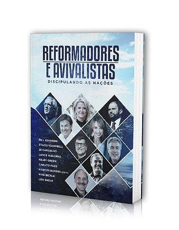 Reformadores e Avivalistas