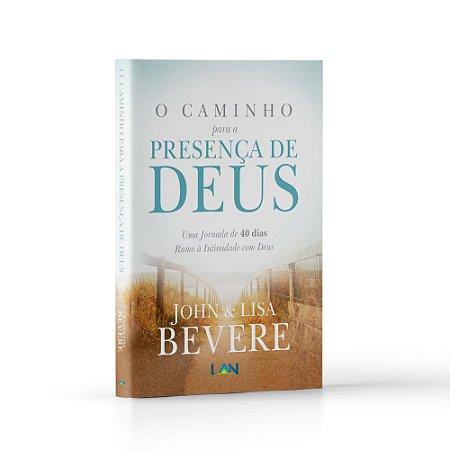 O Caminho para presença de Deus