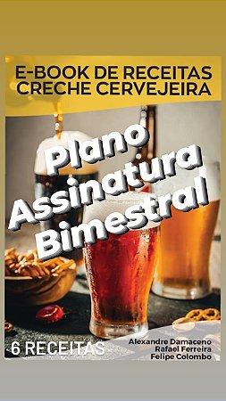 E-book Creche Cervejeira - PLANO ASSINATURA BIMESTRAL 20 litros