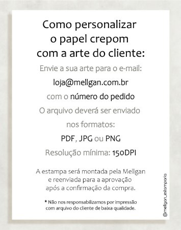 Papel Crepom com arte do cliente - 50 unid
