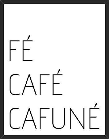 Fé, Café e Cafuné - A3