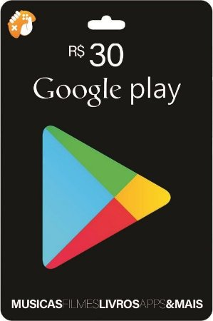 Gift Card Digital Google Play R$ 30 Recarga
