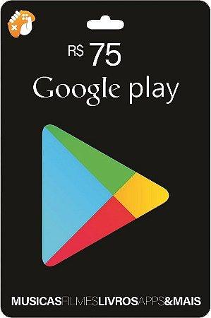 Gift Card Digital Google Play R$ 75 Recarga