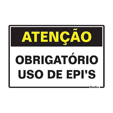 """PLACA SINALIZAÇÃO POLIESTIRENO 20X30 """"ATENCAO OBRIGATORIO O USO DE EPIS"""" SINALIZE"""