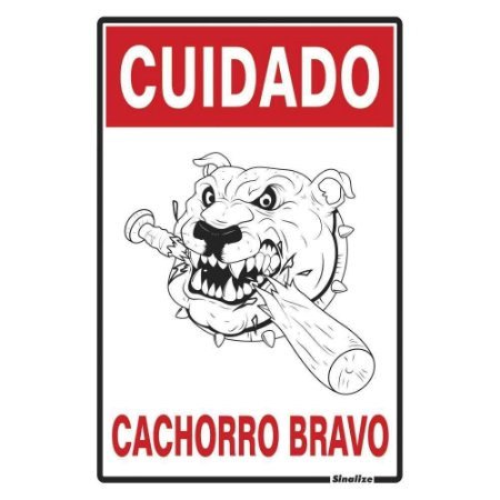 "PLACA SINALIZAÇÃO POLIESTIRENO 20X30 ""CUIDADO CACHORRO BRAVO"" SINALIZE"