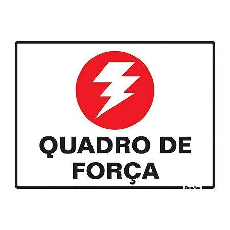"""PLACA SINALIZAÇÃO POLIESTIRENO 15X20 """"QUADRO DE FORCA"""" SINALIZE"""