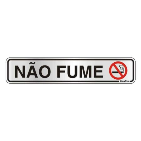 "PLACA SINALIZACAO ALUMINIO 05x25 ""NAO FUME"" SINALIZE"