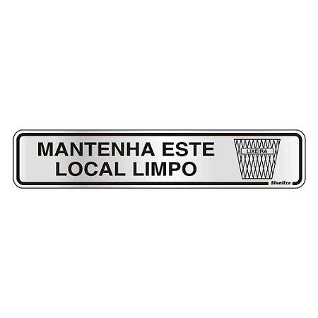 """PLACA SINALIZACAO ALUMINIO 05x25 """"MANTER LOCAL LIMPO"""" SINALIZE"""