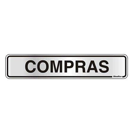 """PLACA SINALIZACAO ALUMINIO 05x25 """"COMPRAS"""" SINALIZE"""
